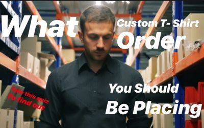 What Custom T-Shirt Order Should You Be Placing?