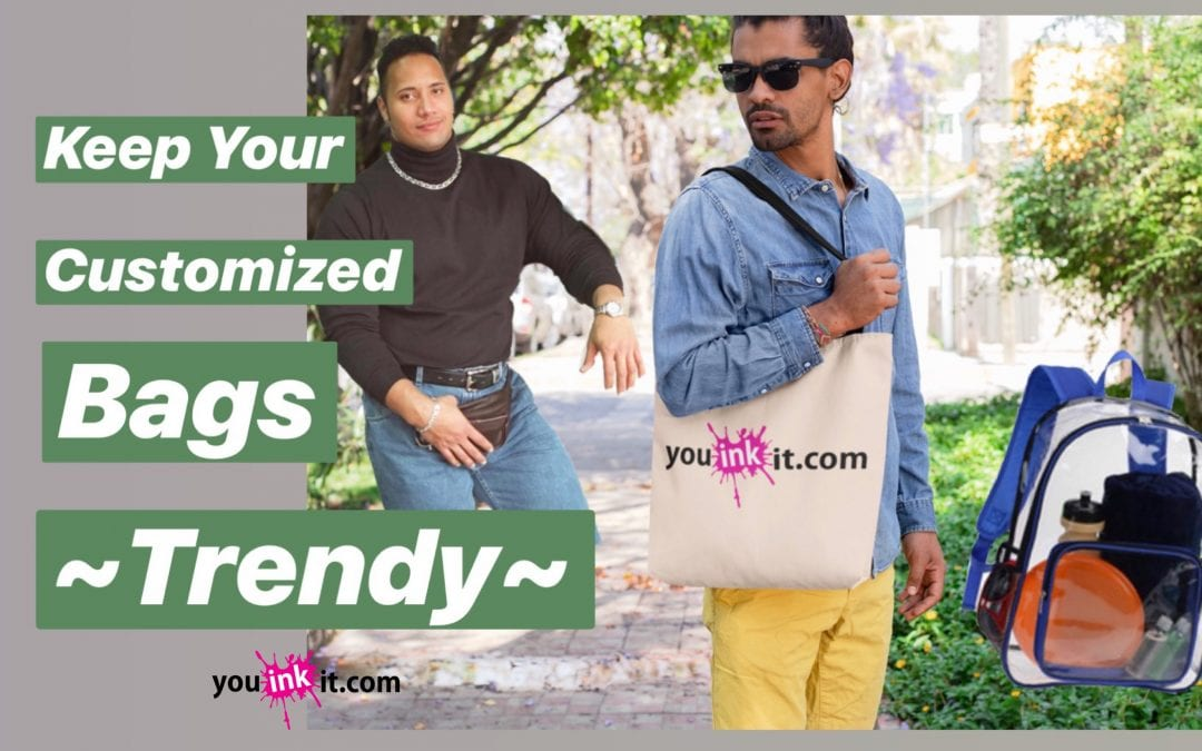 Keep your Customized Bags ~Trendy~
